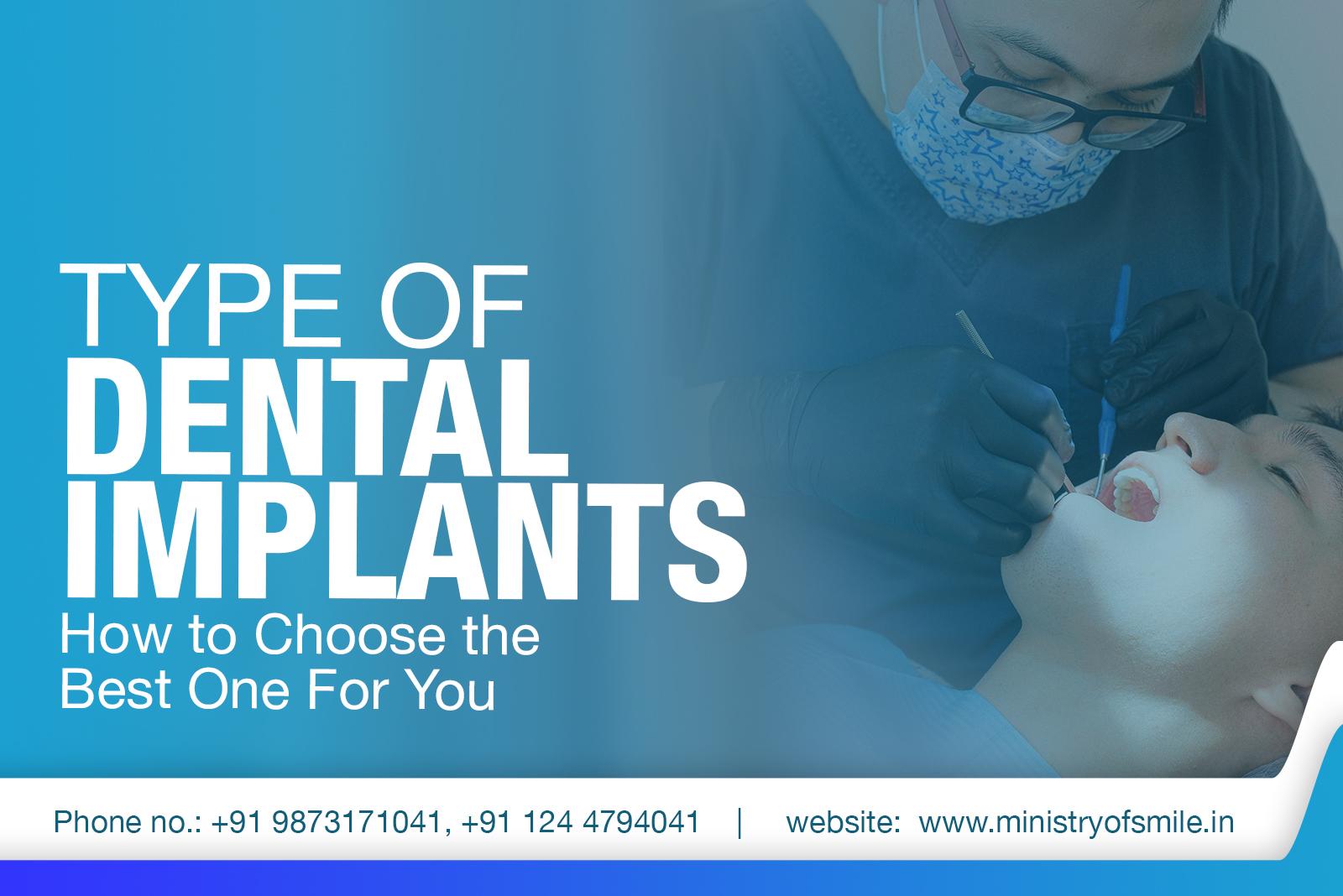 Type of Dental Implants